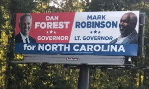 Dan Forest and Mark Robinson NC Governor Billboard